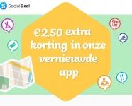 €2,50 Extra korting met kortingscode in de vernieuwde app bij Social Deal