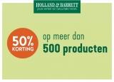 50% Korting op 500+ soorten producten bij Holland & Barrett
