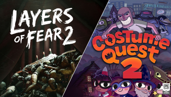 Gratis PC Games Costume Quest 2 + Layers of Fear 2 t.w.v. €36,98 bij Epic Games