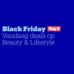 Tot 70% Korting op Beauty en Lifestyle met Black Friday Day 3 bij Bol